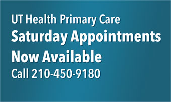 UT Health Primary Care. Saturday Appointments Now Available. Call 210-450-9180